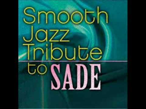 Soldier of Love - Sade Smooth Jazz Tribute