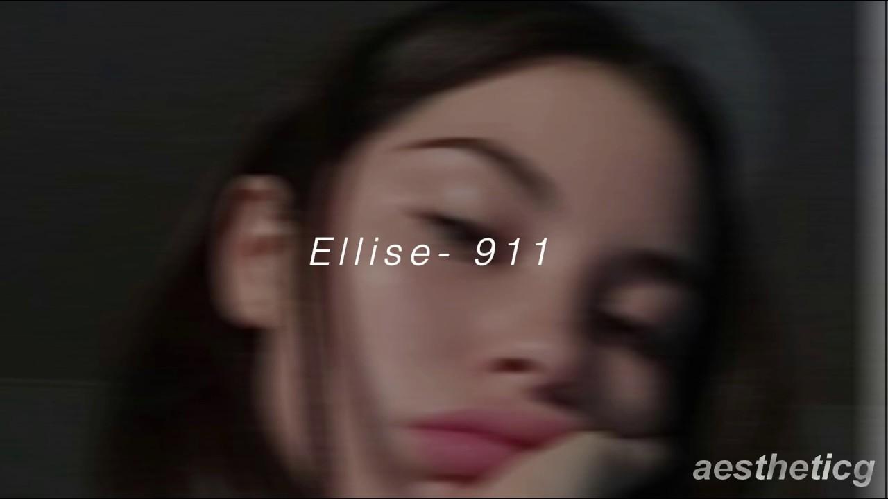 Ellise- 911 ((lyrics)