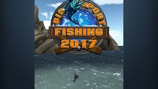 Big Sport Fishing 2017