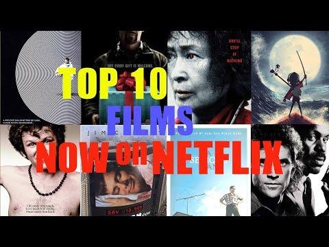 TOP 10 FILMS  NOW ON NETFLIX  APRIL