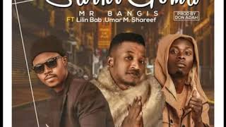Lilin Baba - Umar M Shareef × mr bangis (Sarki Goma) (official music audio)