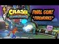 "watch he video of The Final Gem ""Fireworks"" (108%)  Crash Bandicoot N. Sane Trilogy"