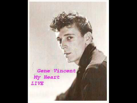 Gene Vincent - My Heart (LIVE)