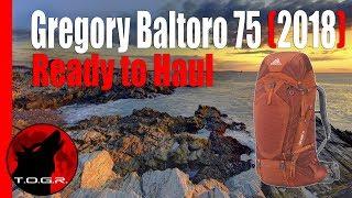 Is it a Hauler? - Gregory Baltoro 75 (2018) – Trail Review