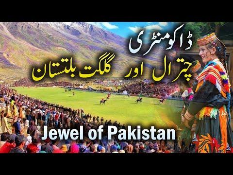 inside the real Pakistan Chitral & Gilgit Baltistan Jewel of Pakistan Watch HD documentary