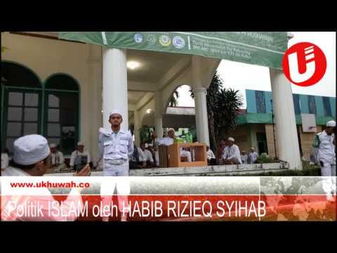Politik Islam oleh : Dr. Al Habib Muhammad Rizieq bin Hussein Syihab, Lc.MA.DPMSS