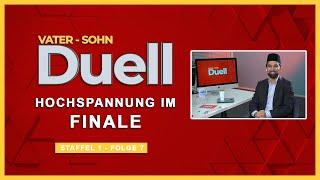 Das Finale | Vater Sohn - Duell | S1F7