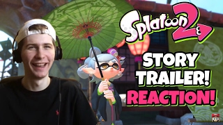 Splatoon 2 Single Player Trailer REACTION!! WHERE YOU AT CALLIE?!