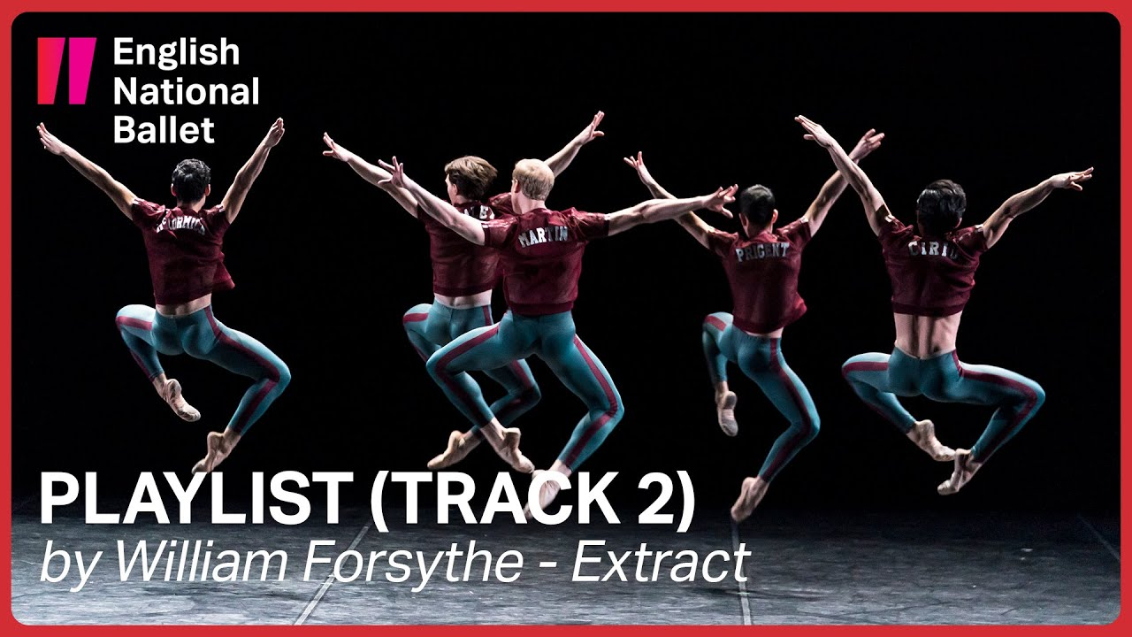 Playlist (Track 2) by William Forsythe (extract) | English National Ballet