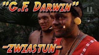 G.F. Darwin - zwiastun 2014!