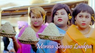 Monna Sengao Laakpa - Official Music Video Release