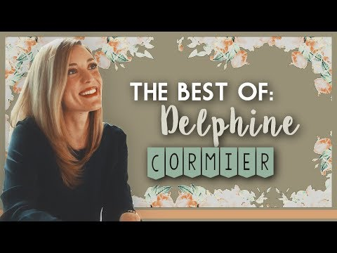 THE BEST OF: Delphine Cormier