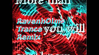 Mental Minority - More than you will ever know (RavenhOlms Trance Remix)