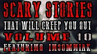 5 Scary Stories That Will Creep You Out Volume 10 (Feat. Insomniak)