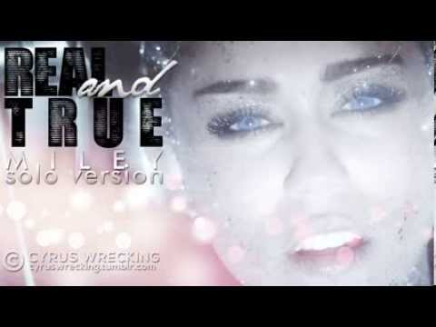 Real and True (Miley - Solo Version)