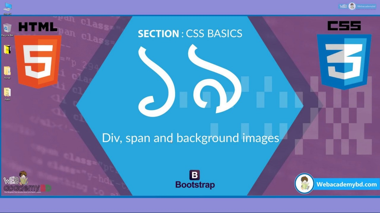 19 html5 and css3 beginner bangla tutorial div span and background images youtube - Html5 video background div ...