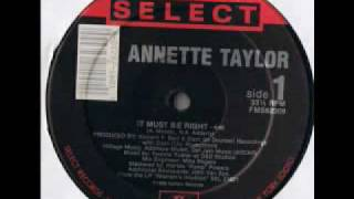 Annette Taylor - It Must Be Right (1988 - 12 Version) YouTube Videos