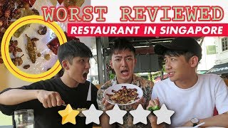 Eating at the WORST reviewed restaurant in Singapore