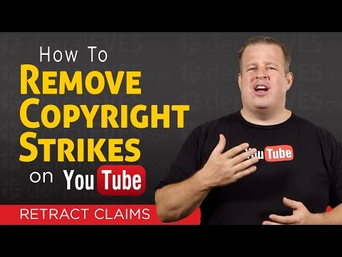 How To Remove a Copyright Strike on YouTube  Retract Claims
