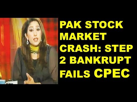 CRASH OF PAK STOCK MARKET : MAY CAUSE CPEC FAILURE ON LOAN TO CHINA
