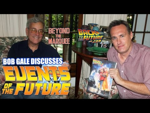 Bob Gale's Events of the Future!  BTM: The WebSeries Ep.80 HD