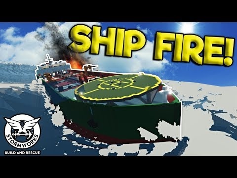 EXPLOSION CAUSES FIRE SINKING SHIP SURVIVAL! - Stormworks: Build And Rescue Gameplay Update