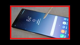 Breaking News | Samsung Galaxy Note 9 Rumored For August 9 Unveiling