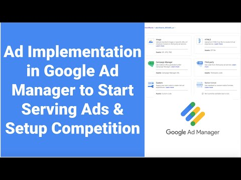 Ad Implementation in Google Ad Manager to Start Serving Ads