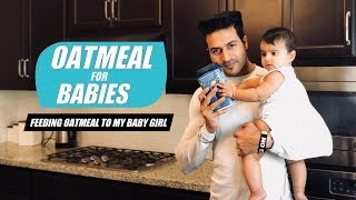 Oatmeal for Babies & Kids | Feeding Oatmeal to my Baby Girl  ||  Guru Mann