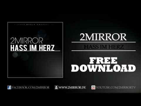 2Mirror - Hass im Herz