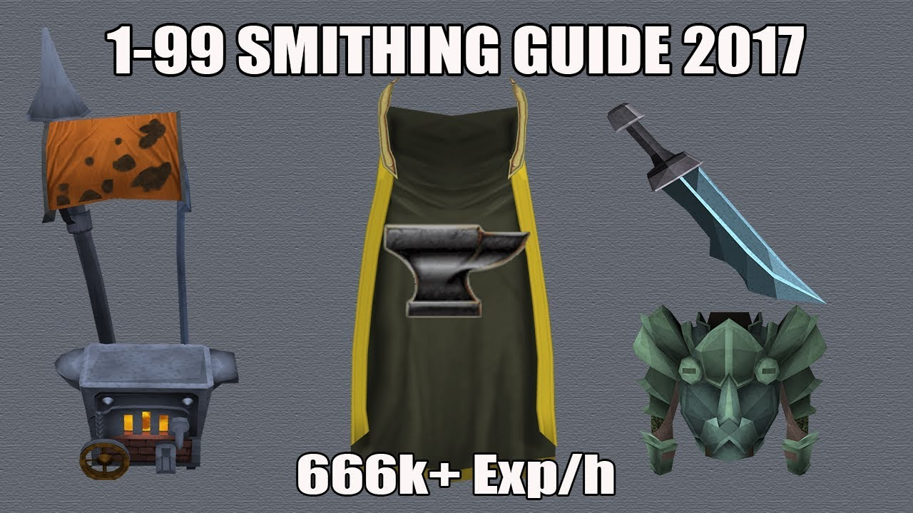 [Runescape 3] 1-99 Smithing Guide 2017 [OUTDATED]