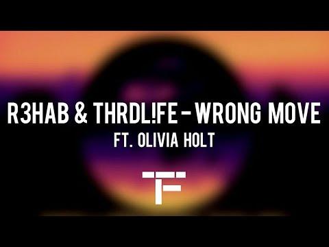 [TRADUCTION FRANÇAISE] R3HAB x THRDL!FE ft Olivia Holt - Wrong Move