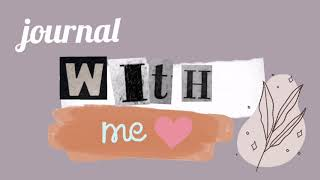 Journal w/ Me ft. CBTL Journal…