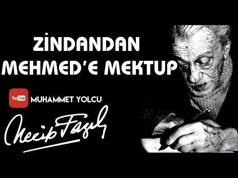 ZİNDANDAN MEHMED'E MEKTUP - NECİP FAZIL KISAKÜREK
