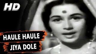 Haule Haule Jiya Dole | Lata Mangeshkar | Kaise Kahoon 1964 Songs | Nanda