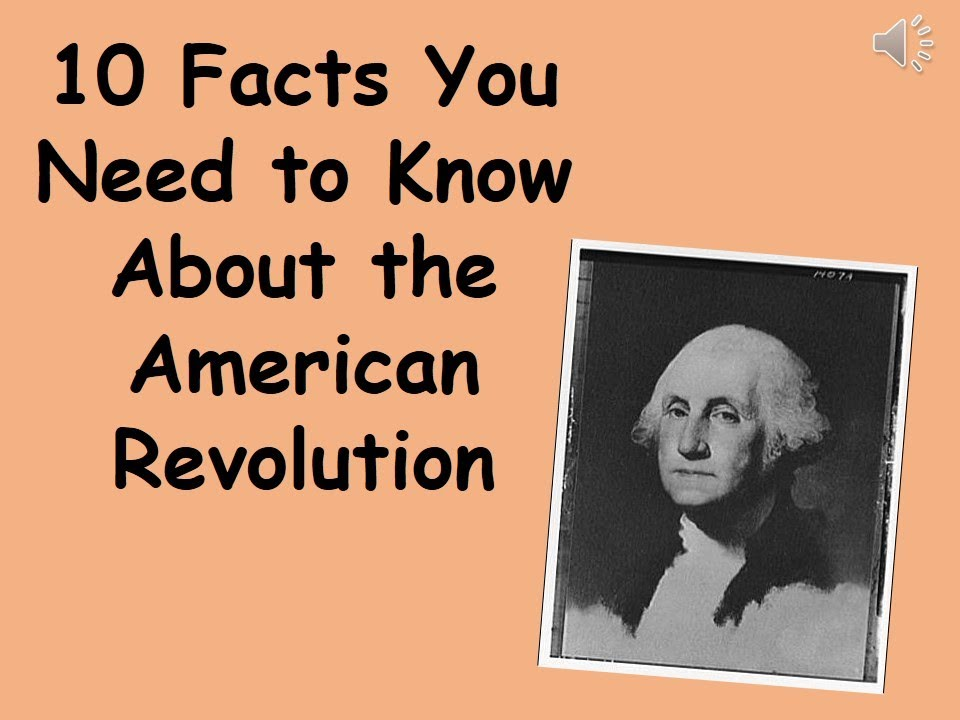 10 facts you need to know about the american revolution for Good facts about america