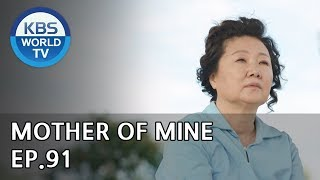 Mother of Mine | 세상에서 제일 예쁜 내 딸 EP.91 [ENG, CHN, IND/2019.09.01]