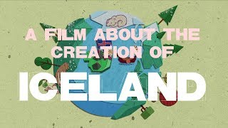 A Film about the Creation of Iceland