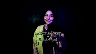 TONES AND I - Dance Monkey (cover By Indah Alisyah)