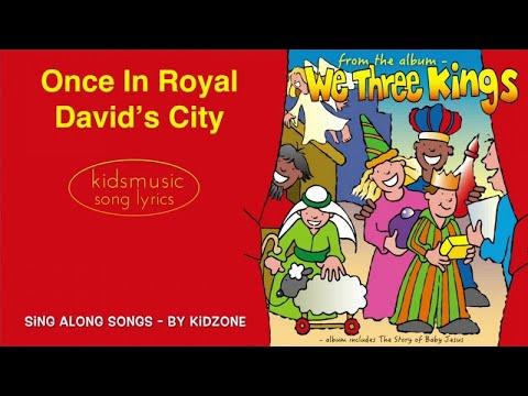 Kidzone - Once In Royal David's City