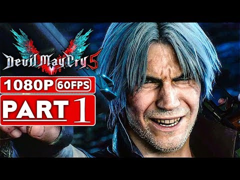 DEVIL MAY CRY 5 Gameplay Walkthrough Part 1 [1080p HD 60FPS Xbox One X] - No Commentary (DMC 5)