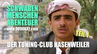 dodokay - Der Tuning-Club Hasenweiler TEIL 1 - Schwäbisch - Schwaben Menschen Abenteuer