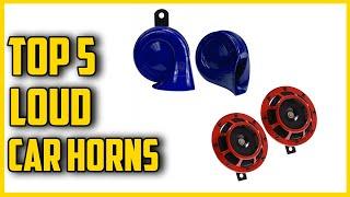 ✅Best Loud Car Horns Review in 2021