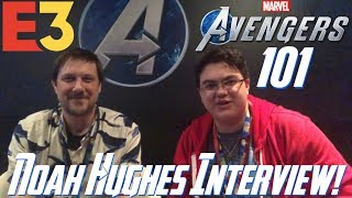Avengers Project: 101 - Marvel's Avengers Q&A w/ Noah Hughes at E3 2019!!!