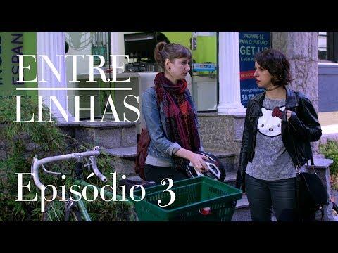 Entre Linhas- Episódio 3 1