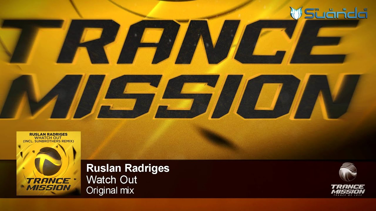 Ruslan Radriges - Watch Out (Original Mix)