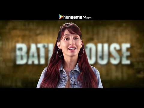 hungama-music-|-batla-house-|-nora-fatehi-|-neha-kakkar