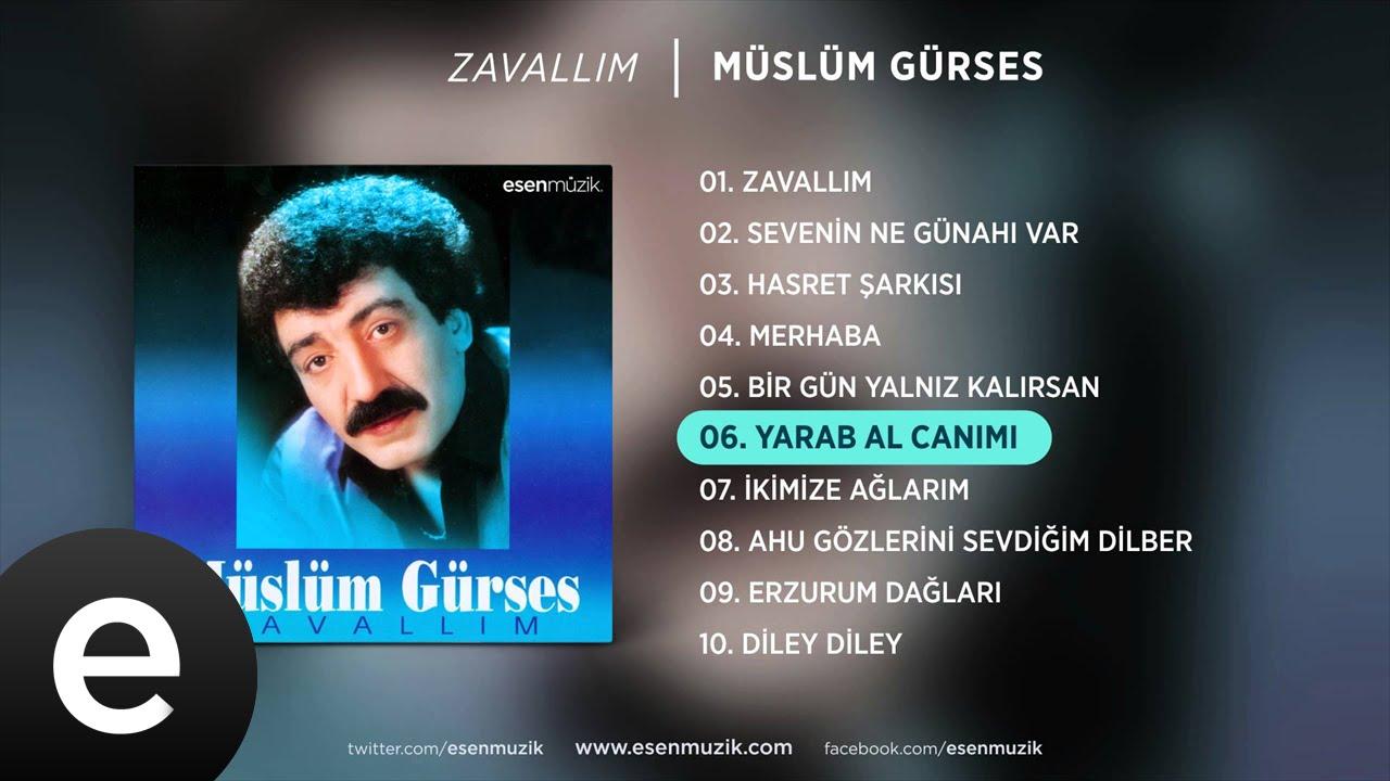 Yarab Al Canımı Müslüm Gürses/Şarkısı Dinle