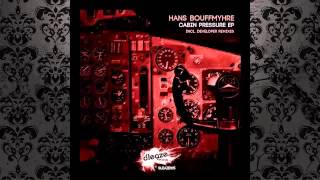 Hans Bouffmyhre - Cabin Pressure (Original Mix) [SLEAZE RECORDS (UK)]