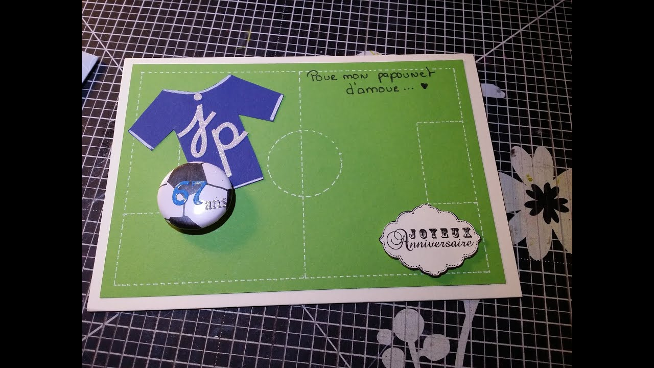 Carte d 39 anniversaire football youtube - Faire une belle table ...